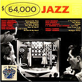 $64,000 Jazz by Various Artists