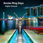 Higher Ground by Smoke Ring Days