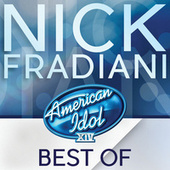 American Idol Season 14: Best Of Nick Fradiani de Nick Fradiani