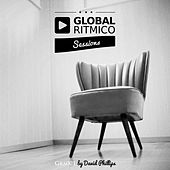 GLOBAL RITMICO SESSIONS #1 - By David Phillips by Various Artists