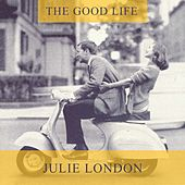 The Good Life de Julie London