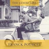 The Good Life von Franck Pourcel