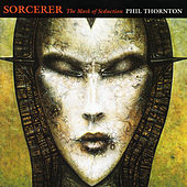 Sorcerer by Phil Thornton