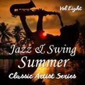 Jazz and Swing Summer - Classic Artist Series, Vol. 8 de Various Artists