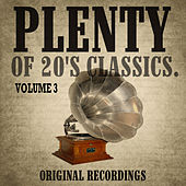 Plenty of 20's Classics, Vol. 3 by Various Artists