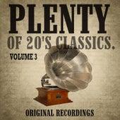 Plenty of 20's Classics, Vol. 3 de Various Artists