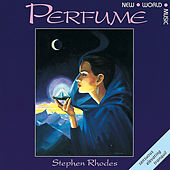 Perfume by Stephen Rhodes