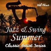 Jazz and Swing Summer - Classic Artist Series, Vol. 9 de Various Artists