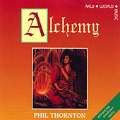 Alchemy de Phil Thornton