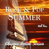 Rock and Pop Summer - Classic Artist Series, Vol. 10 de Various Artists