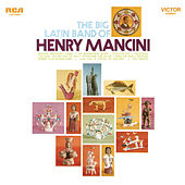 The Big Latin Band of Henry Mancini by Henry Mancini & His Orchestra