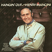 Hangin' Out with Henry Mancini de Henry Mancini