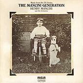 The Mancini Generation by Henry Mancini & His Orchestra