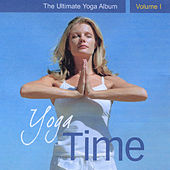 Yoga Time - The Ultimate Yoga Album, Vol. I de Various Artists