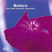Bolero & Other Spanish Favourites by Various Artists