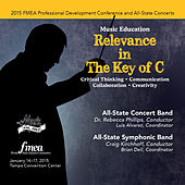 2015 Florida Music Educators Association (FMEA): All-State Concert Band & All-State Symphonic Band [Live] by Various Artists