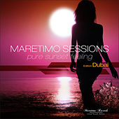 Maretimo Sessions - Edition Dubai - Pure Sunset Feeling by Various Artists