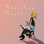 Brazilian Duets von Various Artists