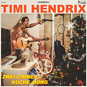 2 Zimmer, Küche, Bong von Timi Hendrix