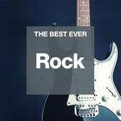 THE BEST EVER: Rock by Various Artists