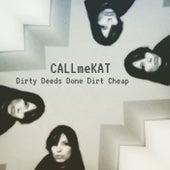 Dirty Deeds by CALLmeKAT