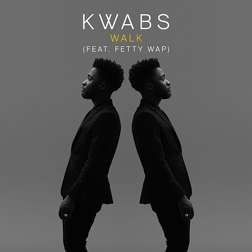 Walk (feat. Fetty Wap) von Kwabs