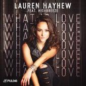 What Is Love by Lauren Mayhew