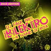 DJ Falk Presents Ibilektro (The Sound of Ibiza 2015) von Various Artists