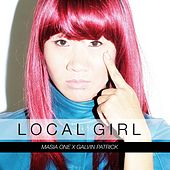 Local Girl (feat. Galvin Patrick) de Masia One