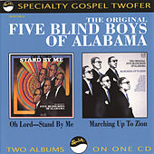 Oh Lord-Stand By Me / Marching Up To Zion by The Blind Boys Of Alabama