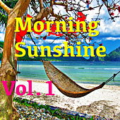 Morning Sunshine, Vol.1 de Various Artists