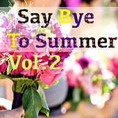 Say Bye To Summer, Vol.1 de Various Artists
