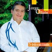 Te Dedico Mis Triunfos de Jorge Oñate