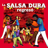 La Salsa Dura Regreso de Various Artists
