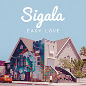 Easy Love (Original Mix) von Sigala