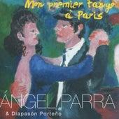 Mon premier tango à Paris de Angel Parra