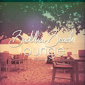 Buddha Beach Lounge, Vol. 1 (Finest Ambient Chill Tunes) by Various Artists