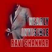Nearly Invisible von Ravi Shankar
