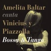 Canta Vinicius y Piazzolla - Bossa & Tango de Amelita Baltar