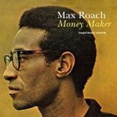 Money Maker - Quit and Go Traveling de Max Roach