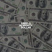 Creflo Almighty Dollar (feat. Twista, Jack Red & Lili K.) von Sir the Baptist