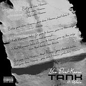 You Don't Know by Tank