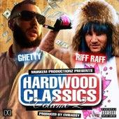 Hardwood Classics, Vol. 2 by Riff Raff