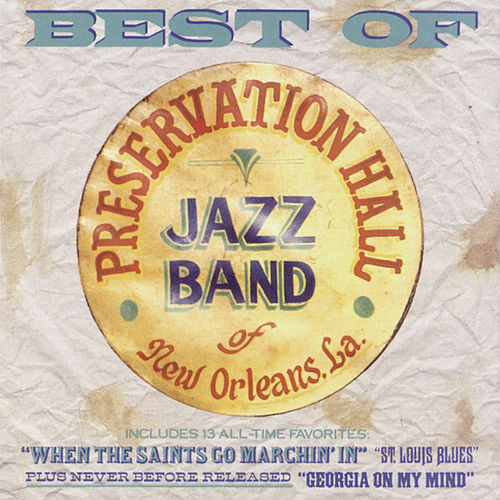 Best Of Preservation Hall Jazz Band by Preservation Hall Jazz Band