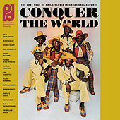 Conquer The World: The Lost Soul Of Philadelphia International Records by Various Artists