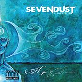 Chapter VII: Hope & Sorrow de Sevendust
