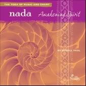 Nada: Awakening Spirit by Russill Paul