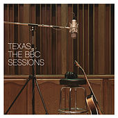 The BBC Sessions by Texas