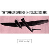 Peel Sessions Plus by The Teardrop Explodes