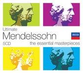 Ultimate Mendelssohn by Various Artists